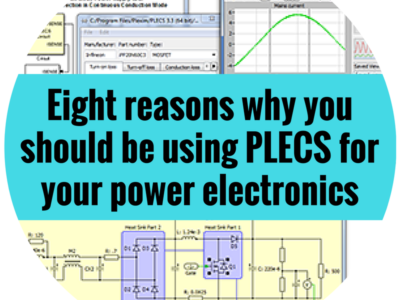Reasons you should be using PLECS for power electronics simulation